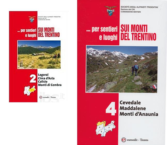 Sui monti del trentino vol 2 e 4 trentino trail running for Monti del trentino