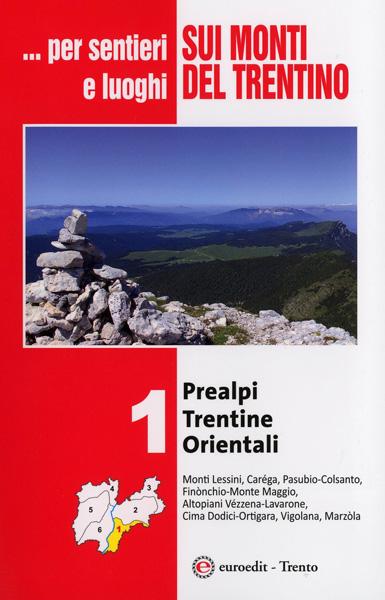 Sui monti del trentino vol 1 trentino trail running for Monti del trentino